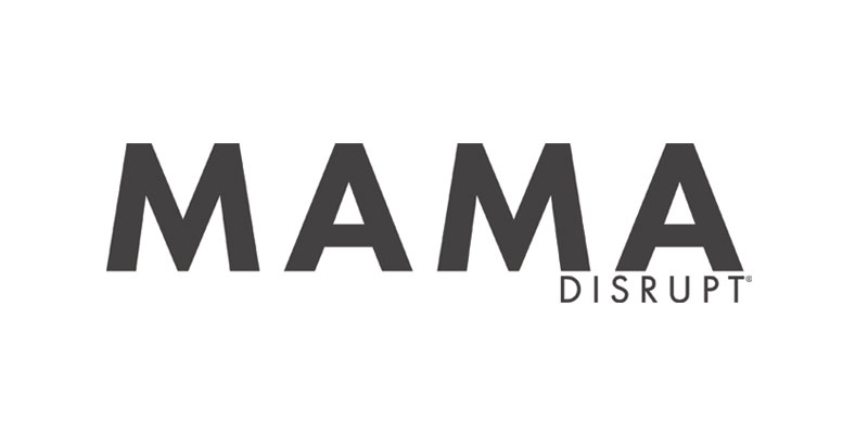 mama_disrupt